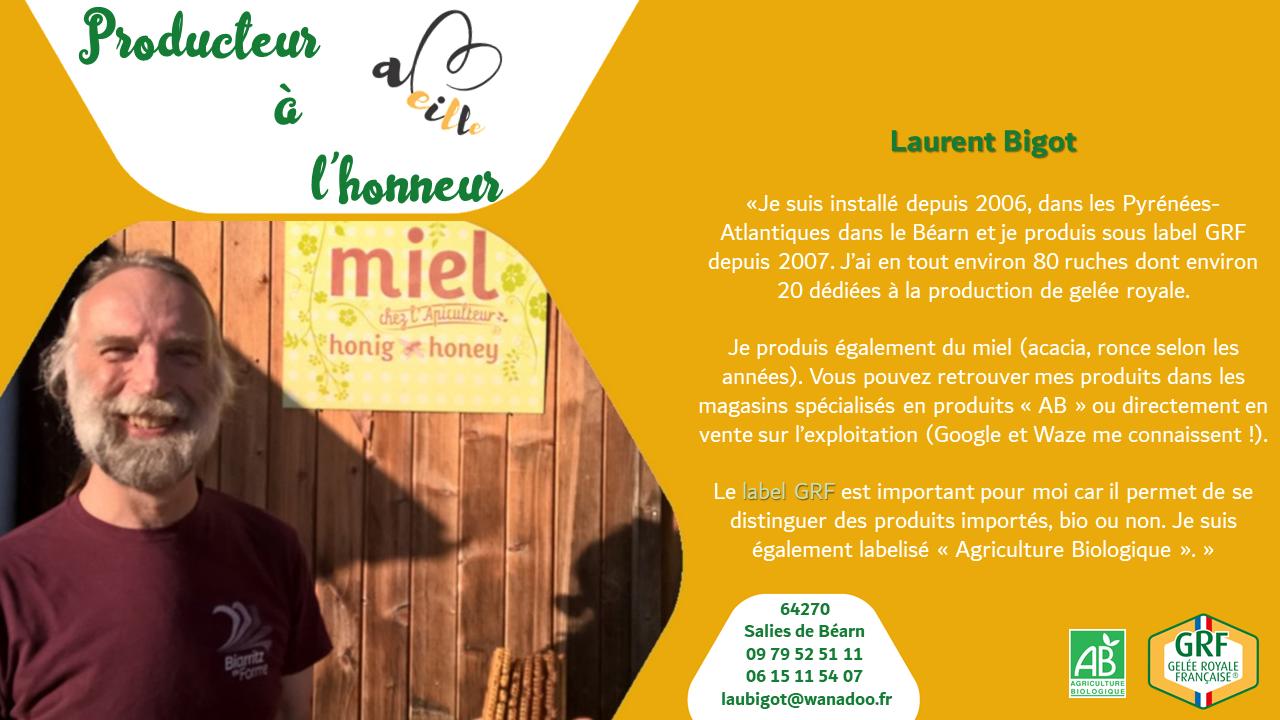 Laurent Bigot : producteur à l'honneur – Octobre 2020